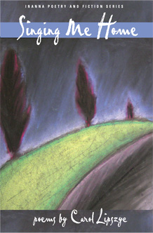 Image for the book cover entitled, Singing Me Home by Carol Lipszyc.